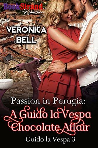 Passion in Perugia: A Guido la Vespa Chocolate Affair [Guido la Vespa 3] (BookStrand Publishing Mainstream) (English Edition)