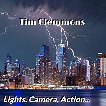 Lights, Camera, Action...