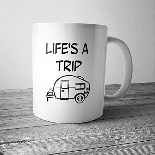 Taza de café divertida Lifes A Trip Novedad Cup Camper RV Life Boondooker Nomad Traveller Tiny House Camping