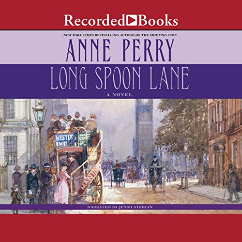 Long Spoon Lane Audiobook By Anne Perry cover art