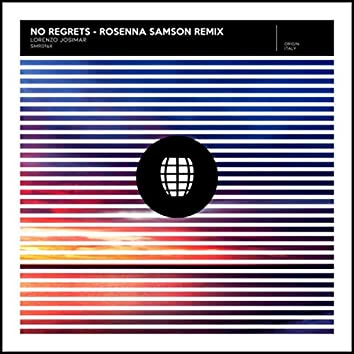 No Regrets (Rosanna Samson Remix)