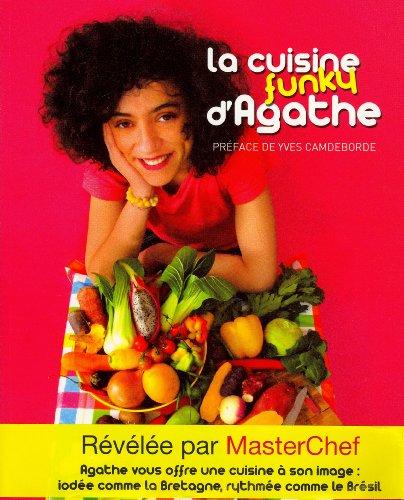 La cuisine funky d'Agathe