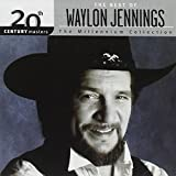 20th Century Masters: The Millennium Collection: The Best of Waylon Jennings von Waylon Jennings