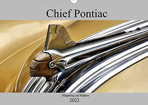 Chief Pontiac - Häuptling auf Rädern (Wandkalender 2022 DIN A3 quer)