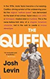 Image of The Queen: The Forgotten Life Behind an American Myth