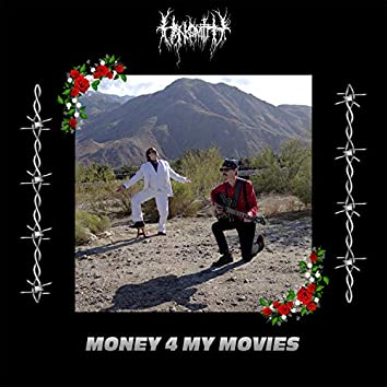 Money 4 My Movies