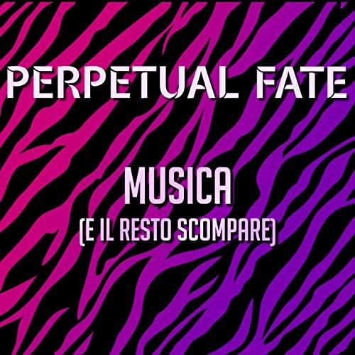 Perpetual Fate