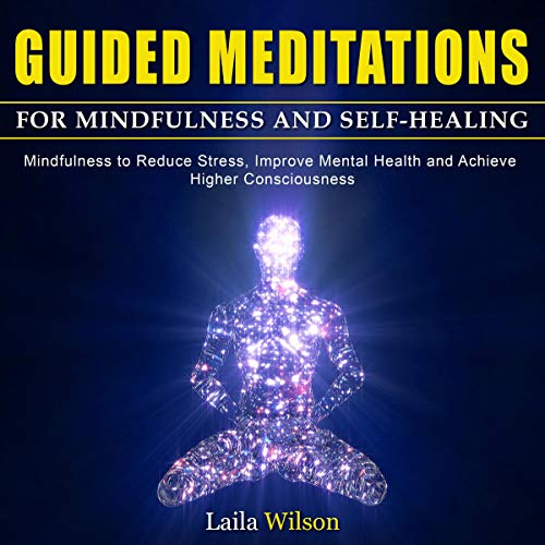 Guided Meditations for Mindfulness and Self-Healing cover art