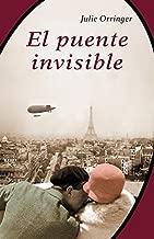 El puente invisible / The Invisible Bridge (Spanish Edition)