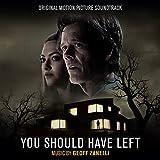 You Should Have Left (Original Motion Picture Soundtrack)