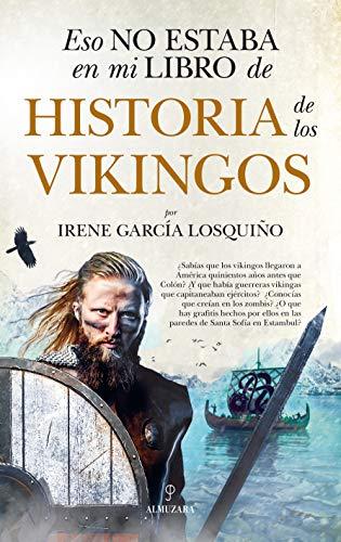 Eso no estaba en mi libro de Historia de los vikingos de Irene García Losquiño