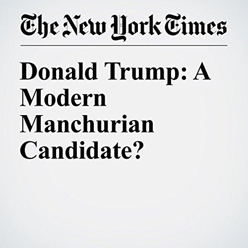 Donald Trump: A Modern Manchurian Candidate? copertina