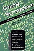 Chasing Technoscience: Matrix for Materiality (Philosophy of Technology)