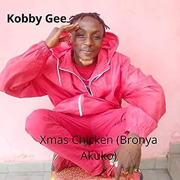 Xmas Chicken (Bronya Akuko)