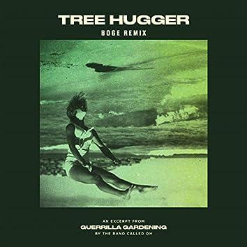 Tree  Hugger (Boge Remix)