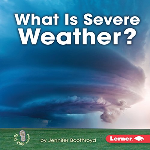 What Is Severe Weather? copertina