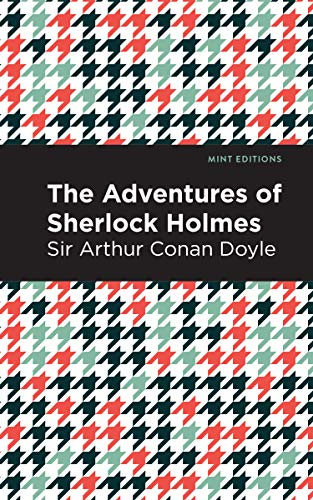 The Adventures of Sherlock Holmes (Mint Editions) (English Edition)