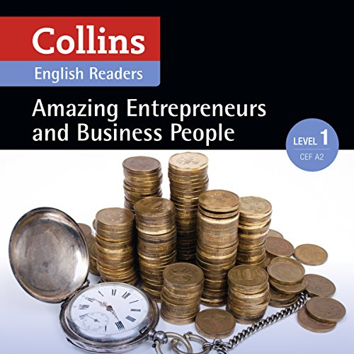 Amazing Entrepreneurs & Business People: A2 (Collins Amazing People ELT Readers) audiobook cover art
