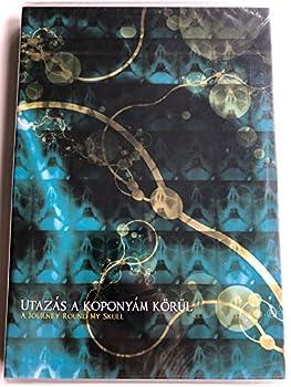DJ Naga & Karinthy - Utazás a koponyám körül DVD A Journey round my skull / Tigrics - Everbeener Naga - niss Naga -styx Naga - Steppe digital