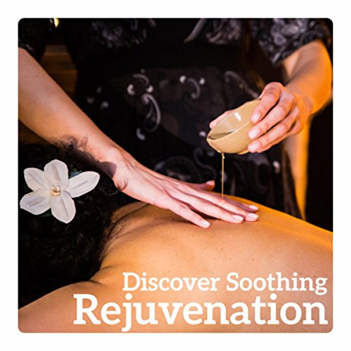 Discover Soothing Rejuvenation – Cure Touch, Secret of Perfect Massage, Oxygen for Senses, Relaxation Boost
