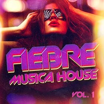 Fiebre de Música House, Vol. 1