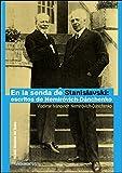 En la senda de Stanislavski: Escritos de Nemiróvich-Dánchenko: 208 (Arte / Teoría Teatral)