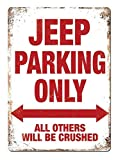 Snowae Jeep Parking Only Metall Poster Wand rostfrei