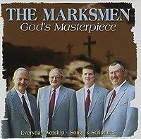 God's Masterpiece by MARKSMEN QUARTET (2007-10-09)
