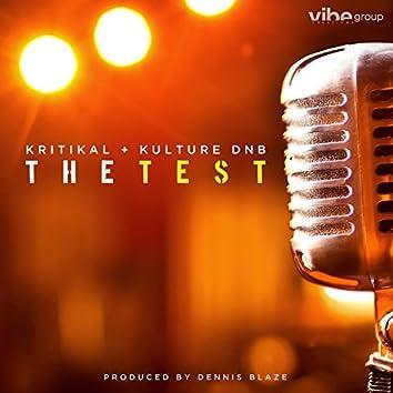 The Test (feat. Kritikal & Kulture DNB)