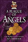 A Plague of Angels: A Sir Robert Carey Mystery