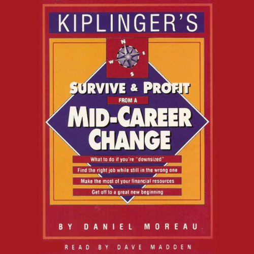 Survive and Profit from a Mid-Career Change audiobook cover art