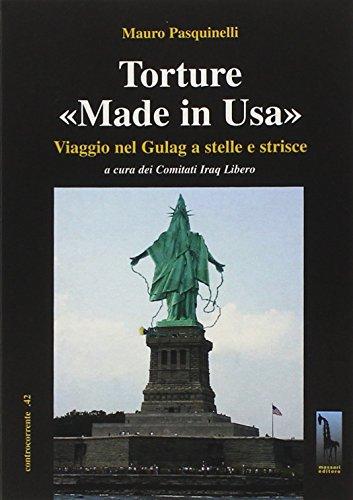 Torture «made in Usa». Viaggio nel Gulag a stelle e strisce