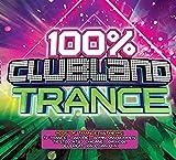 100% Clubland Trance...