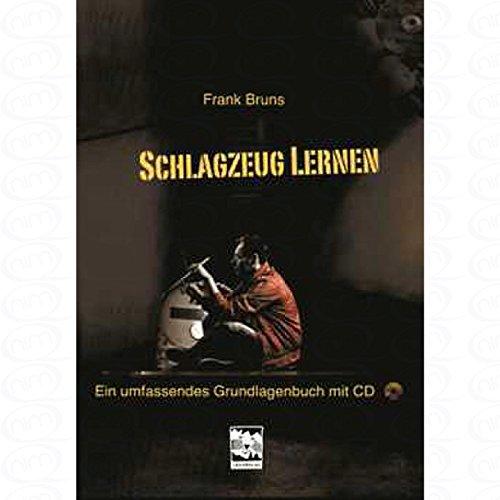 Schlagzeug lernen - arrangiert für Schlagzeug - mit CD [Noten/Sheetmusic] Komponist : Bruns Frank