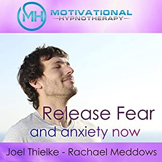 Release Fear and Anxiety Now audiobook cover art