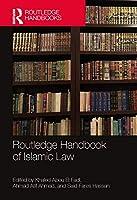 Routledge Handbook of Islamic Law (Routledge Handbooks)