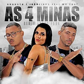 As 4 Minas (feat. Mc Thay) (Brega Funk)