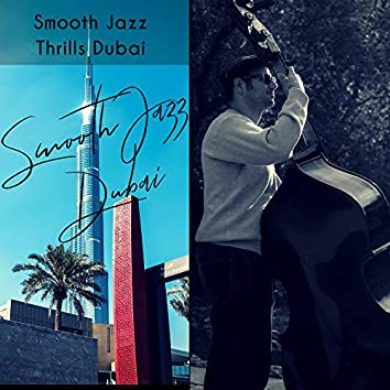 Smooth Jazz Thrills Dubai