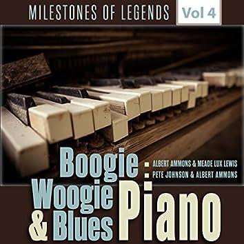 Milestones of Legends - Boogie Woogie & Blues Piano, Vol. 4