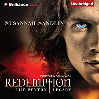 Redemption     The Penton Legacy, Book 1              By:                                                                                                                                 Susannah Sandlin                               Narrated by:                                                                                                                                 Angela Dawe                      Length: 10 hrs and 17 mins     836 ratings     Overall 4.0