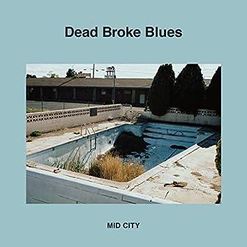 Dead Broke Blues