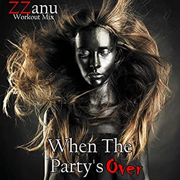 When the Party's Over (Workout Mix)