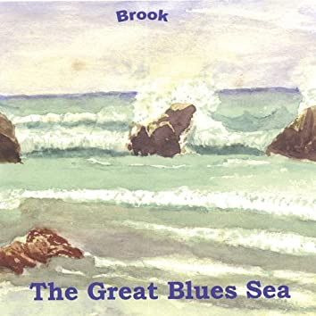 The Great Blues Sea