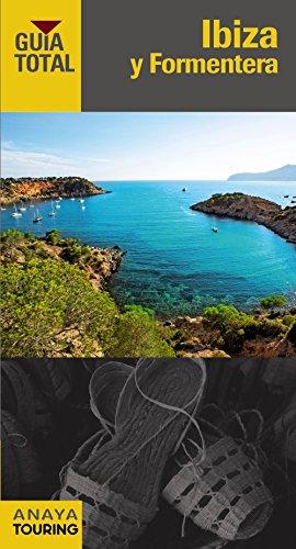 Ibiza y Formentera (Guía Total - España)