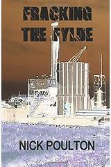Fracking The Fylde (The Blackpool Novels) Paperback