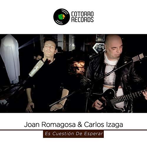 Joan Romagosa & Carlos Izága