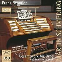 Schmidt: Complete Works for Or