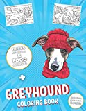 Greyhound Coloring Book: Adult Illustrations to Color + Food Journal, Activities & Tricks for Your Dog to Learn!