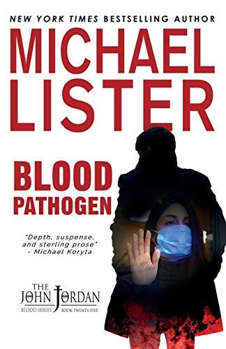 Blood Pathogen: A COVID-19 Quarantine Mystery Thriller