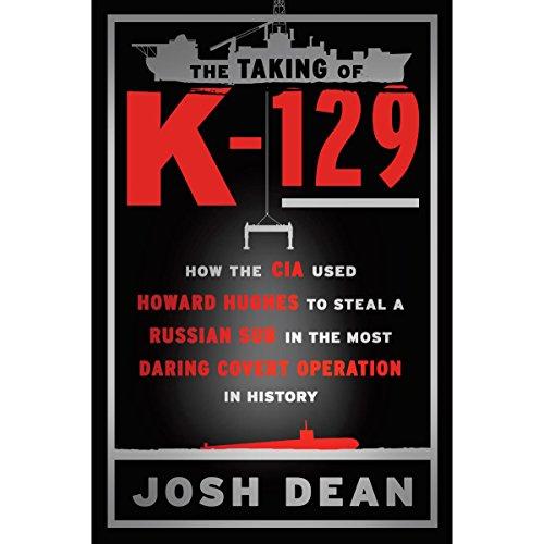 The Taking of K-129 audiobook cover art